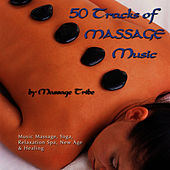 50 Tracks of Massage Music (For Massage, Yoga, Relaxation, Spa, New Age & Healing) by Massage Tribe