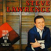 Play & Download Swing Softly With Me by Steve Lawrence | Napster