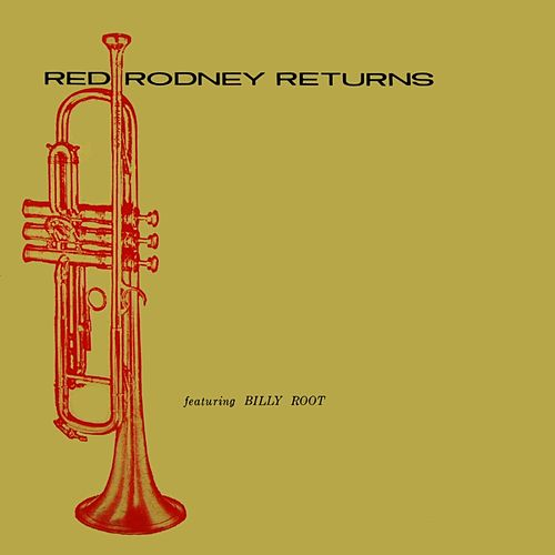 Play & Download Red Rodney Returns by Red Rodney | Napster