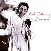 Play & Download Jitterbugin' by Cab Calloway | Napster