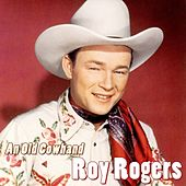 Play & Download An Old Cowhand by Roy Rogers | Napster