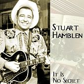 It Is No Secret by Stuart Hamblen