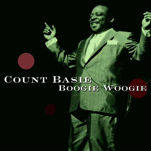 Boogie Woogie by Count Basie