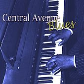 Play & Download Central Avenue Blues by Various Artists | Napster