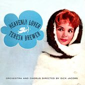 Play & Download Heavenly Lover by Teresa Brewer | Napster