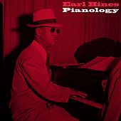 Play & Download Pianology by Earl Fatha Hines | Napster