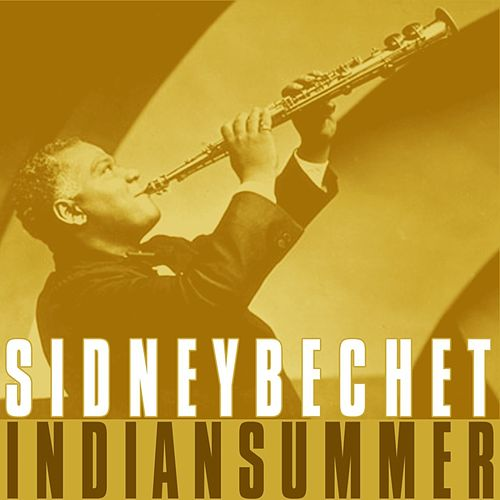 Indian Summer by Sidney Bechet