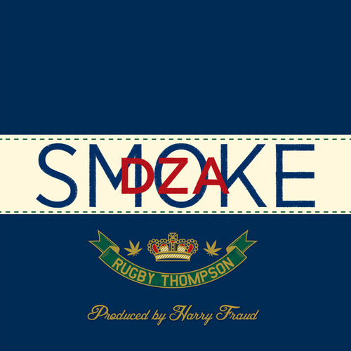 Play & Download Rugby Thompson by Smoke Dza | Napster