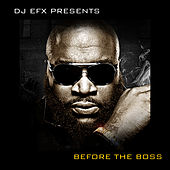 DJ EFX Presents: Before the Boss von Various Artists