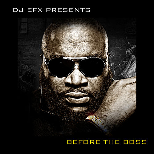 Play & Download DJ EFX Presents: Before the Boss by Various Artists | Napster