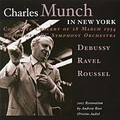 Play & Download Charles Munch in New York (1954) by NBC Symphony Orchestra | Napster