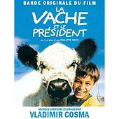 Play & Download Bande Originale du film La Vache et le Président (2000) by Studio ensemble | Napster
