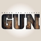 Break the Silence by Gun