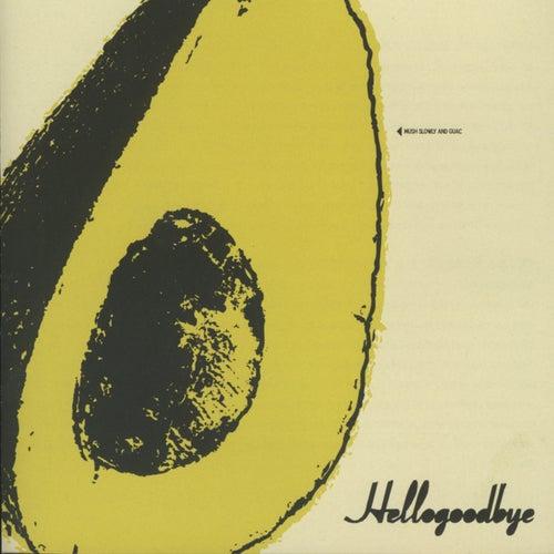 Play & Download Hellogoodbye by Hellogoodbye | Napster