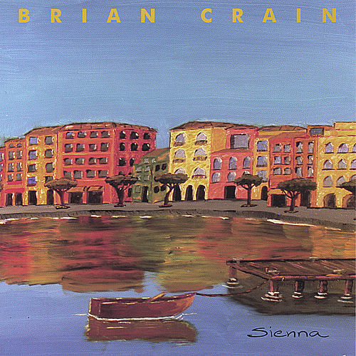 Play & Download Sienna by Brian Crain | Napster