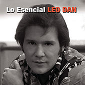 Play & Download Lo Esencial Leo Dan by Leo Dan | Napster