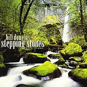 Play & Download Stepping Stones by Bill Douglas | Napster