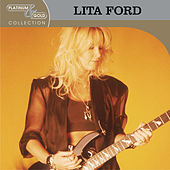 Play & Download Platinum & Gold Collection by Lita Ford | Napster