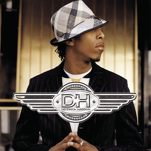 Play & Download Crossroads by Deitrick Haddon | Napster