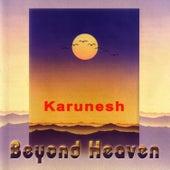 Beyond Heaven by Karunesh