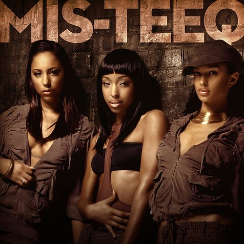 Play & Download Mis-Teeq by Mis-teeq | Napster