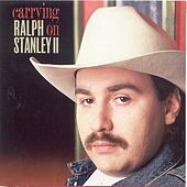 Play & Download Carrying On by Ralph Stanley II | Napster