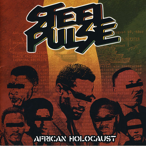 Play & Download African Holocaust by Steel Pulse | Napster