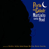 Play & Download Poeta da Cidade - Martinho canta Noel by Martinho da Vila | Napster
