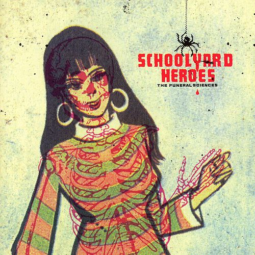 Play & Download Funeral Sciences by Schoolyard Heroes | Napster