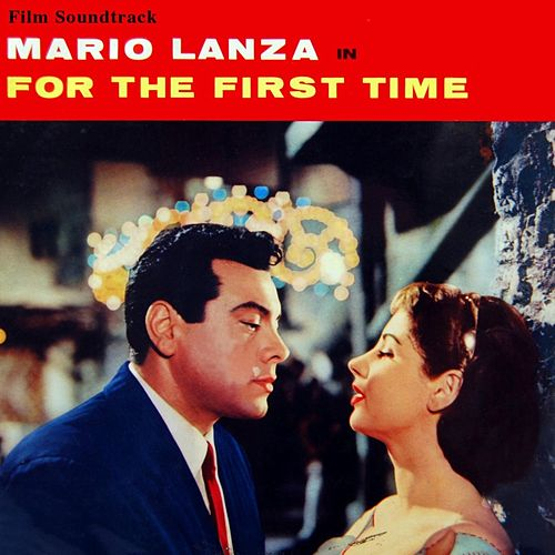 For The First Time by Mario Lanza