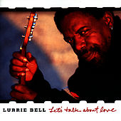 Play & Download Let's Talk About Love by Lurrie Bell | Napster