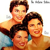 Play & Download Chris, Phyllis, Dottie by McGuire Sisters | Napster