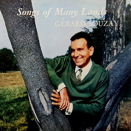 Play & Download Songs Of Many Lands by Gerard Souzay | Napster