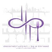 Deconstruction - By a Thread (Live in London 2011) by Devin Townsend Project