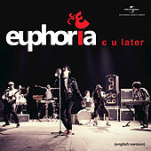 Play & Download C U Later (english) by Euphoria | Napster