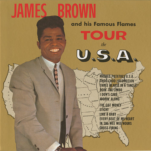 James Brown And His Famous Flames Tour The U.S.A. by James Brown