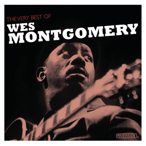 The Very Best Of Wes Montgomery by Various Artists