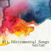 Play & Download Hit Instrumental Songs: Guitar: Teenage Dream by Instrumental Pop Players | Napster
