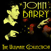 The Ultimate Collection by John Barry