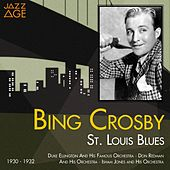 Play & Download St. Louis Blues (1930 - 1932) by Bing Crosby | Napster