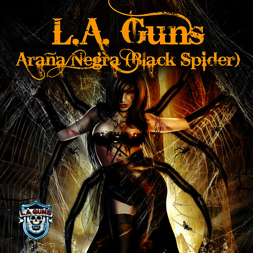 Play & Download Araña Negra (Black Spider) - Single by L.A. Guns | Napster
