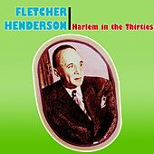 Play & Download Harlem In The Thirties by Fletcher Henderson | Napster