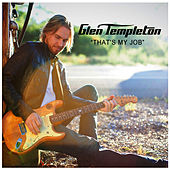 Play & Download That's My Job by Glen Templeton | Napster