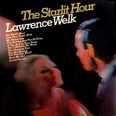 Play & Download The Starlit Hour by Lawrence Welk | Napster