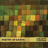 Play & Download Poetry of Earth by Anne Mette Iversen | Napster
