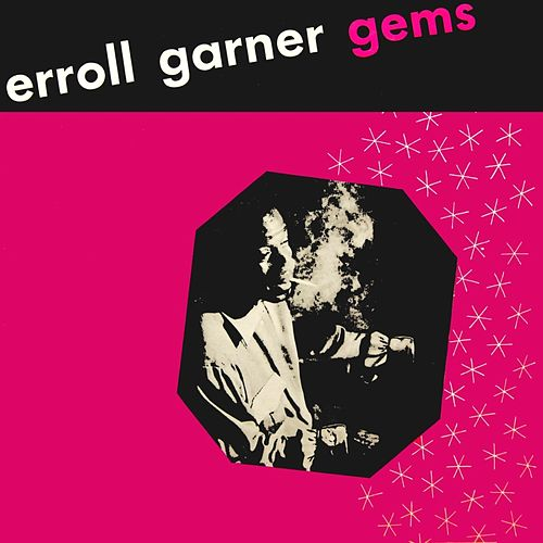 Play & Download Gems by Erroll Garner | Napster