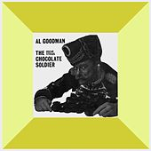 Play & Download The Chocolate Soldier by Al Goodman | Napster