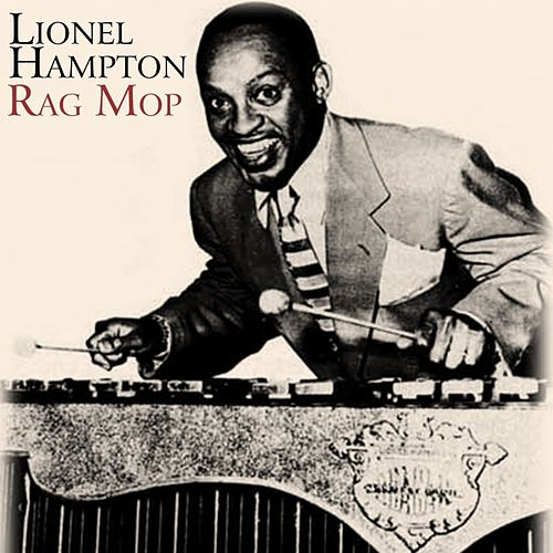 Rag Mop by Lionel Hampton