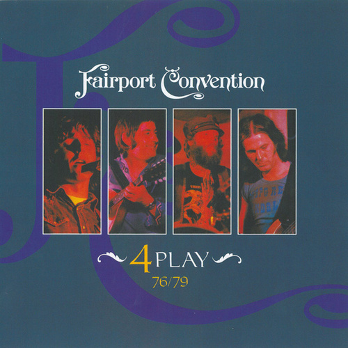 Play & Download 4 Play by Fairport Convention | Napster