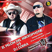 El Pelón Del Mikrophone Vs DJ Cobra by Various Artists
